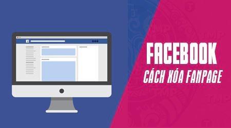 Cách xóa Fanpage Facebook nhằm đảm bảo an toàn thông tin tài khoản hình 1