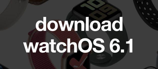 Watchos 6 1 Giai Phap Cho Cac Apple Watch S1 Va S2 01